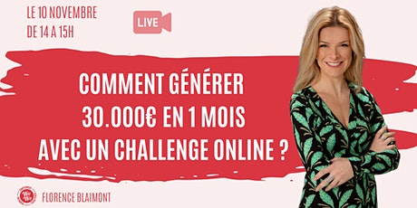 Comment générer 30.000€ en 1 mois en organisant un challenge online billets
