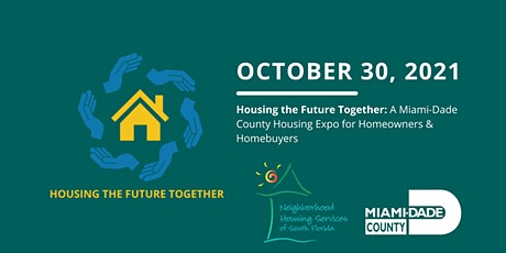 Housing the Future Together: A Miami-Dade County Virtual Housing Expo tickets