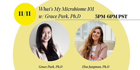 What's My Microbiome 101 w/ Grace Park, Ph.D tickets