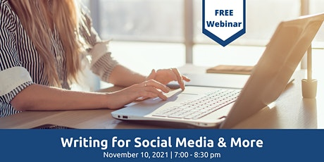 Writing for Social Media & More: How To Craft Compelling Captions, Blogs an tickets