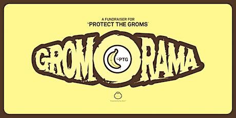 Grom - O - Rama tickets