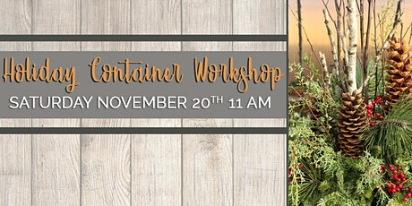 Holiday Container Workshop tickets