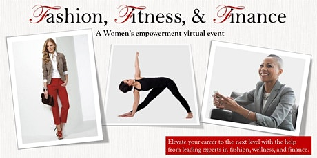 Copy of Fashion, Fitness & Finance tickets