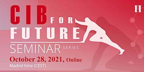 """""""CIB for Future"""" Seminar Series – II Edition tickets"""