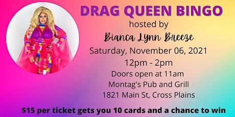 DRAG QUEEN BINGO with BIANCA LYNN BREEZE tickets