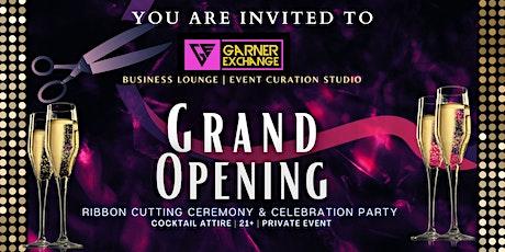 GRAND OPENING |  GARNER EXCHANGE - PASADENA, CA tickets