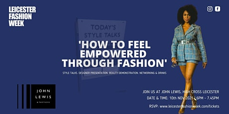 How To Feel Empowered Through Fashion tickets