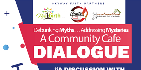 """A Community Cafe Dialogue """"Debunking Myths… Addressing Mysteries"""" tickets"""