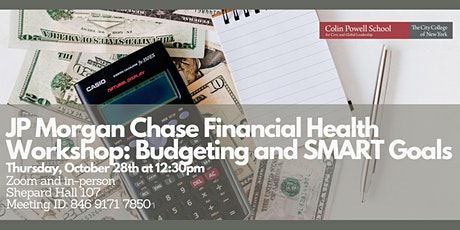 JPMC Financial Health Workshop: Budgeting and SMART Goals (In Person) tickets