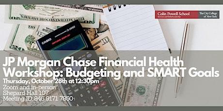 JPMC Financial Health Workshop: Budgeting and SMART Goals (Online) tickets