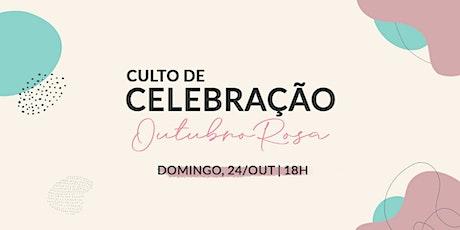 CULTO DE CELEBRAÇÃO | 24/OUT - 18H00 ingressos
