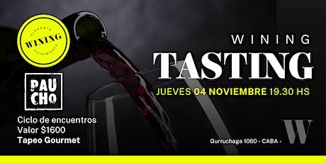 Wining Tasting #PAUCHO entradas