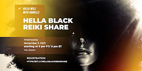 Hella Black Reiki Share tickets