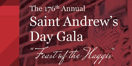 """The 176th Annual St Andrew's Day Gala """"The Feast of the Haggis"""" tickets"""