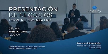 Presentación de negocios Legacy CB,  30 de Octubre (Sesión 10:00 AM) tickets