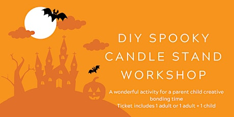 DIY Spooky Candle Stand Workshop tickets