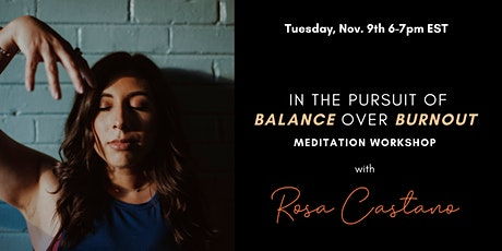 In the Pursuit of Balance over Burnout Meditation tickets
