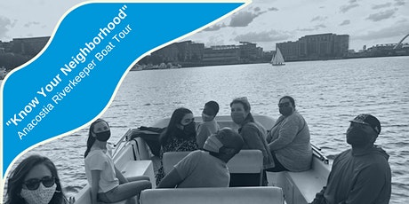 """""""Know Your Neighborhood"""" Anacostia Riverkeeper Boat Tour tickets"""