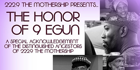 222.9 The Mothership Presents...The Honor of 9 Egun tickets