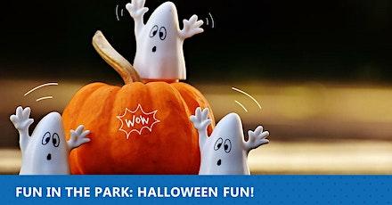 Fun in the Park: Halloween Fun! tickets