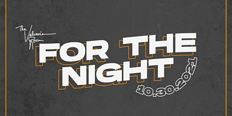 For the Night Halloween Costume Party - 10/30/21 tickets