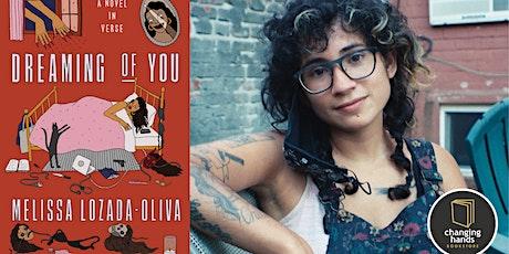 Melissa Lozada-Oliva:Dreaming of You: A Novel in Verse tickets