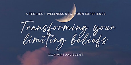 New moon: Transforming your limiting beliefs tickets