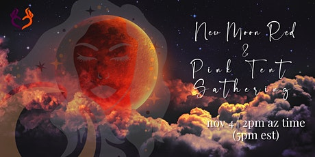 New Moon Red & Pink Tent Gathering tickets