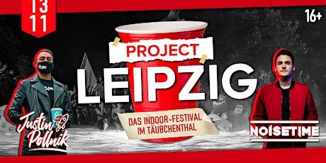 PROJECT LEIPZIG | 13.11.2021 | Täubchenthal Leipzig Tickets