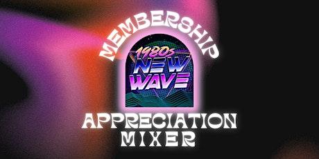 Member Appreciation Mixer - 1980s New Wave tickets