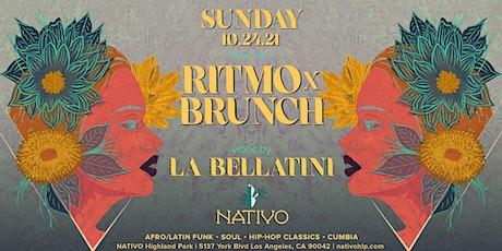 NATIVO presents RITMO x BRUNCH  Saturday 10.24.21 w/ LA BELLATINI tickets