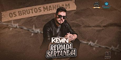 DJ Kevin - Revoada Sertaneja ingressos