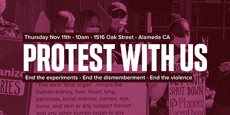Protest Fetal Body Part Traffickers! tickets