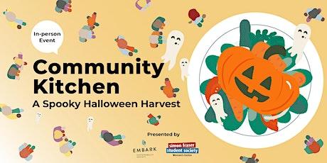 Embark's Community Kitchen - A Spooky Halloween Harvest tickets