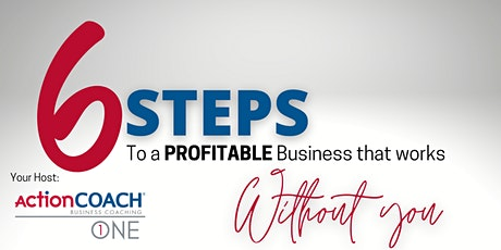 Lunch & Learn: 6 Steps to a Profitable Business That Works Without You tickets