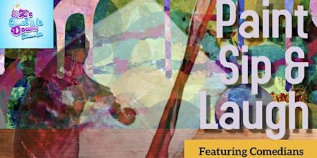Copy of Paint, Sip & Laugh Show tickets
