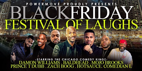 """BLACK FRIDAY """"FESTIVAL OF LAUGHS"""" COMEDY SHOW tickets"""
