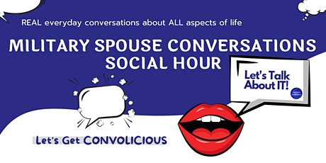 Military Spouse Conversations Social Hour tickets