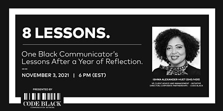 8 Lessons | One Black communicator's lessons after a year of reflection tickets