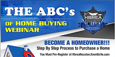 The ABC's of Home Buying Webinar by HBREA tickets