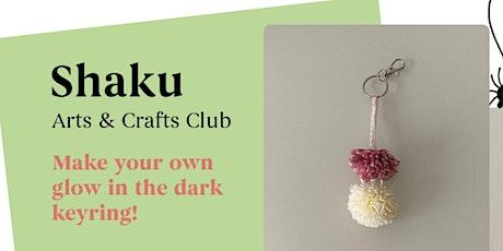 Kids Craft Club: Make a Glow in the Dark Keyring II tickets