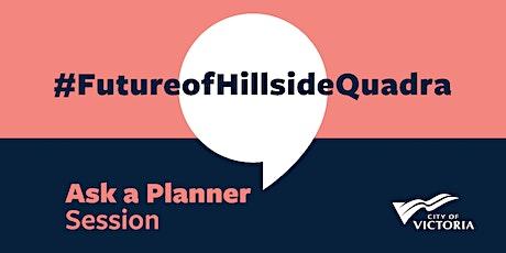 Ask a Planner – Hillside-Quadra Draft Neighbourhood Plan tickets
