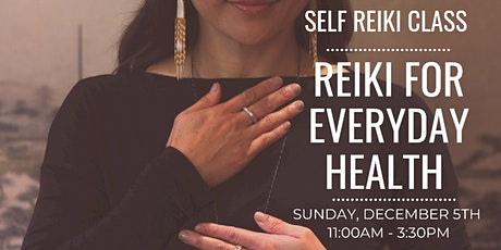 Reiki for Everyday Health Class tickets