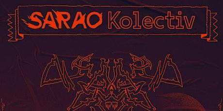 SARAO KOLECTIV entradas