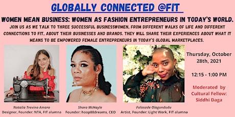 Women Mean Business: Women as Fashion Entrepreneurs in today's world tickets
