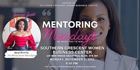 MENTORING Mondays! For Female Entrepreneurs & Women In Business tickets