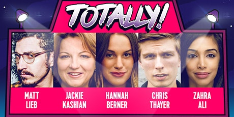 TOTALLY! Stand-Up Comedy Show w/ comedians from Netflix & Comedy Central tickets