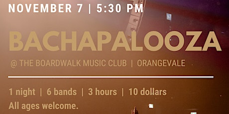 Bachapalooza Concert - 6 bands, 3 hours , 1 night tickets