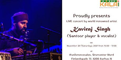 Santoor Concert in Aarhus by Kaviraj Singh tickets