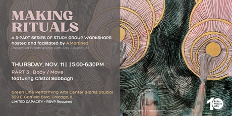 Making Rituals Workshop with A.Martinez: Part 3  featuring Cristal Sabbagh tickets